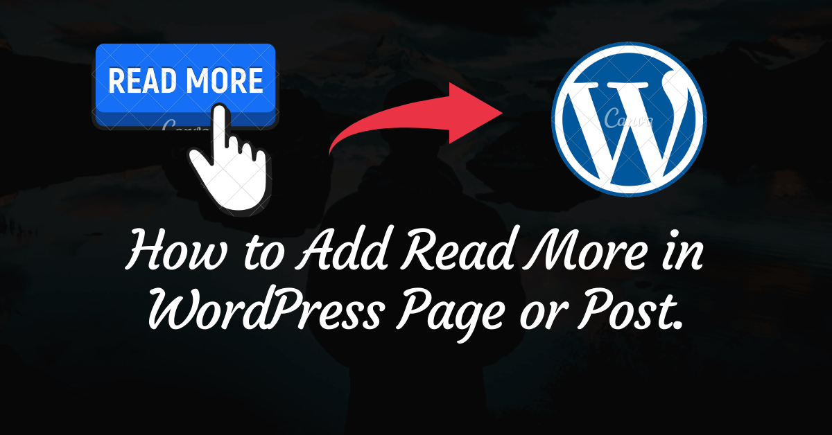 How to Add Read More in WordPress Page or Post.